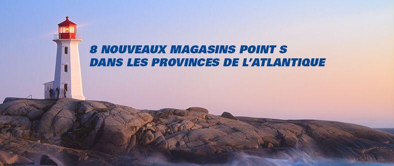 Point S Canada poursuit son plan d'expansion!