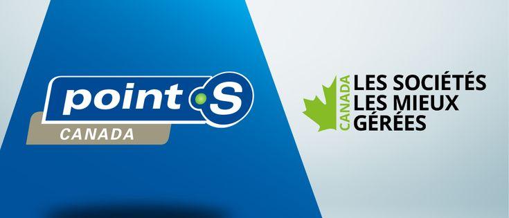 Une 4e année comme lauréate des Sociétés les mieux gérées pour Point S Canada
